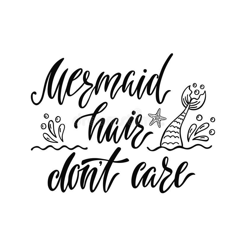 At T Stock Price Quote: Mermaid Hair Don`t Care. Handwritten Inspirational Quote
