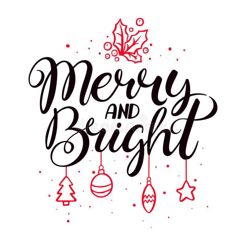 Merry and bright. Christmas calligraphy. Hand drawn Christmas vector lettering vector illustration