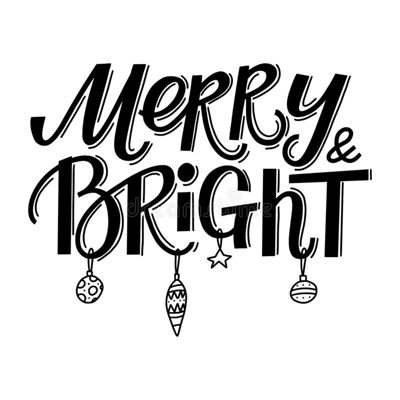 Merry and Bright hand-drawn lettering, text royalty free illustration