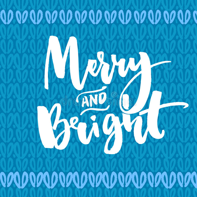 Merry and bright type. Christmas greeting card. Vector handwritten text on blue knitted texture stock illustration