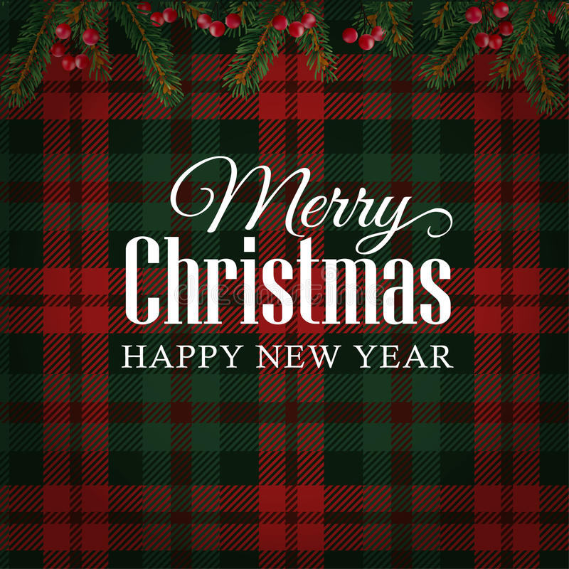 Merry Christmas greeting card, invitation with Christmas tree branches and red berries border. Tartan checkered background. royalty free illustration