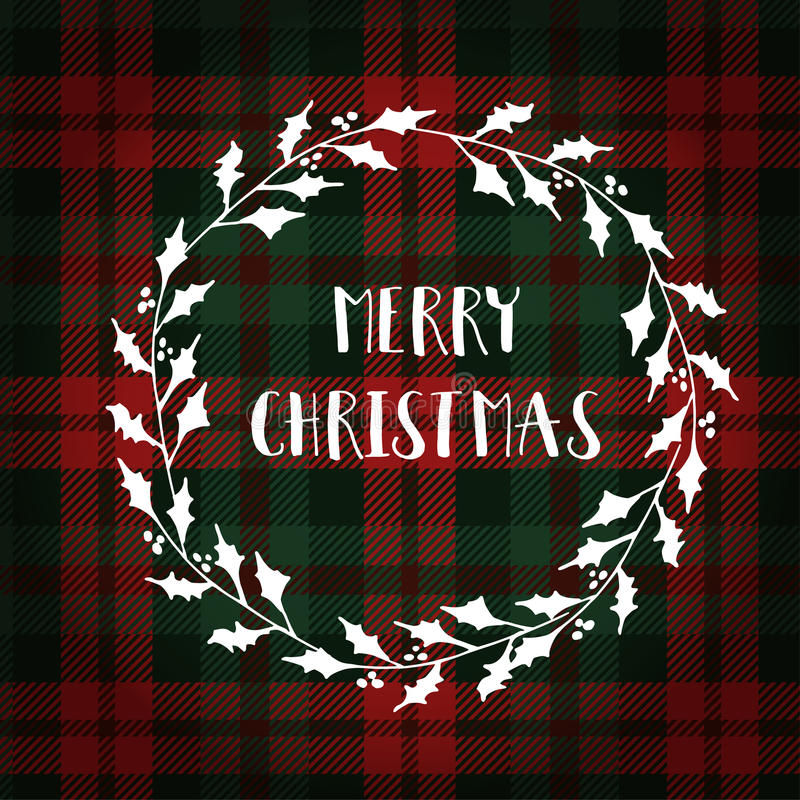 Merry Christmas greeting card, invitation. White Christmas wreath made of holly. Hand lettered text. Tartan checkered plaid. vector illustration