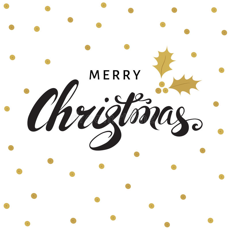 Merry Christmas hand lettering with golden twig of holly. Merry Christmas hand lettering with golden twig of holly with berry and leaves. Vector greeting card stock illustration