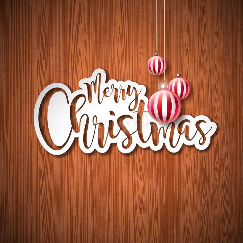 Merry Christmas Hand Lettering Illustration with Paper Label and Red Ornamental Glass Balls on Vintage Wood Background stock illustration
