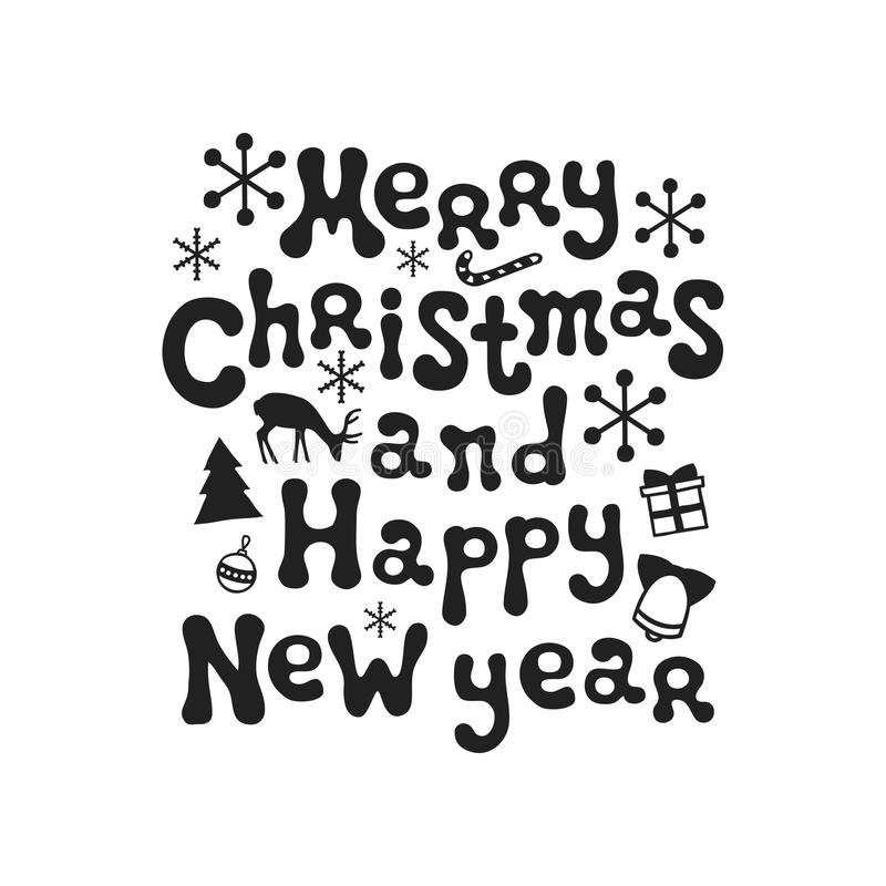 Merry Christmas and happy New Year. Calligraphy phrase. Handwritten brush seasons lettering. Xmas phrase. Hand drawn stock illustration