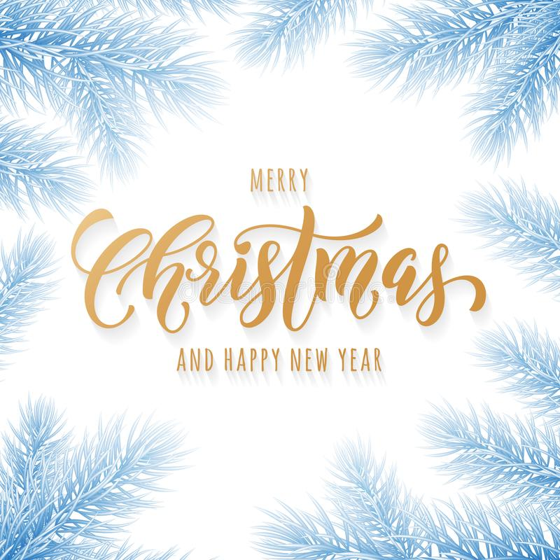 Merry Christmas and Happy New Year golden hand drawn quote calligraphy on pine or fir tree branch in frozen snow ice for holiday g royalty free illustration
