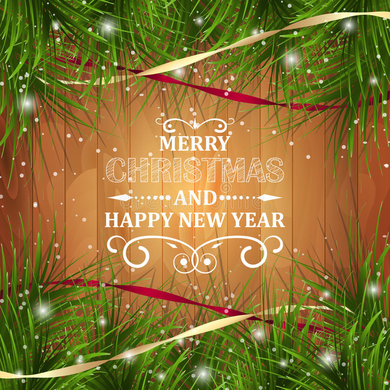 Merry Christmas and Happy New Year greeting card on wooden texture with glitter, pine-needles and ribbons. Vector illustration stock illustration