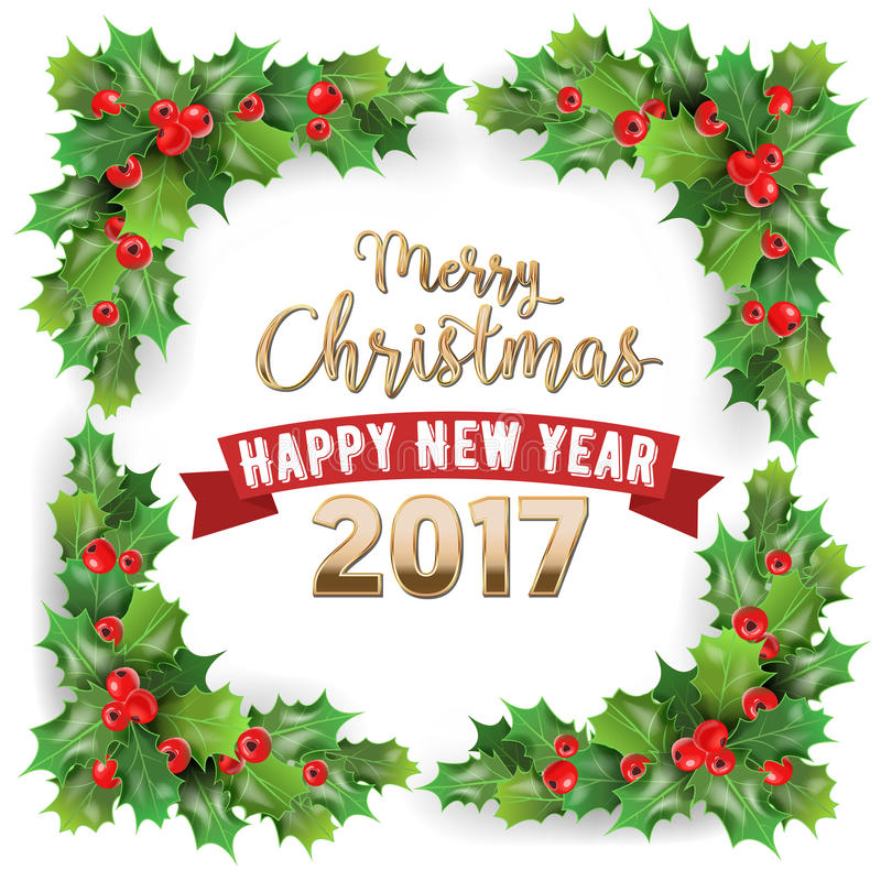 Merry Christmas 2017 and Happy New Year Holly Berries Winter Holidays Greeting Card. Vector illustration royalty free illustration