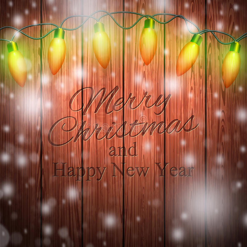 Merry Christmas And Happy New Year. Inscription on wooden background. Glowing lights, garlands. Celebration vector illustration