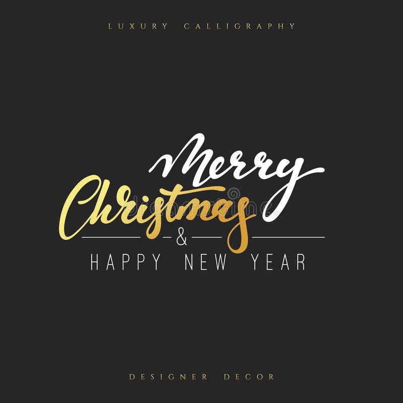 Merry christmas and Happy new year lettering handmade calligraphy. Inscriptions for greeting card. Luxury calligraphy decor design element royalty free illustration