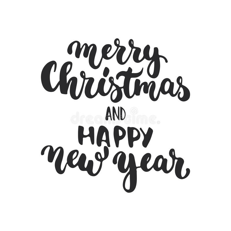 Merry Christmas and Happy New Year - lettering holiday calligraphy phrase isolated on the background. Fun brush ink vector illustration