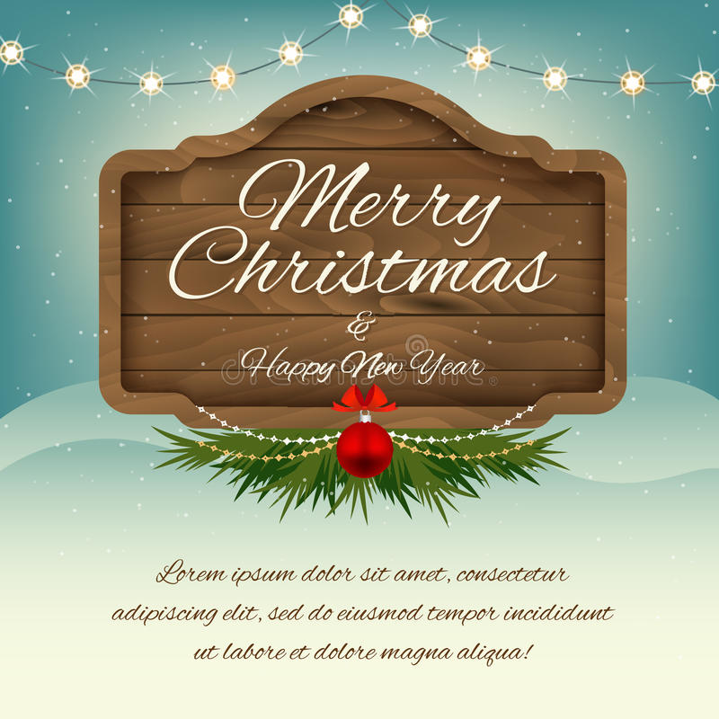 Merry Christmas and Happy New Year. Wooden sign board. Vector gr stock illustration