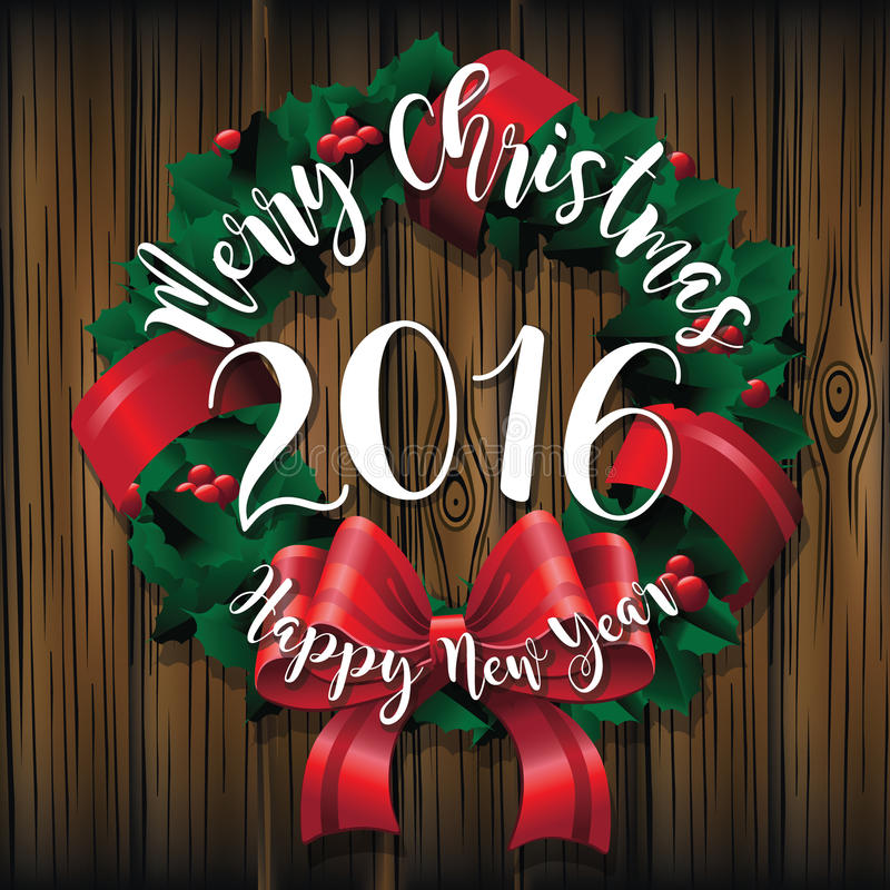 Merry Christmas and Happy New Year 2016 wreath on wood greeting card design. stock illustration
