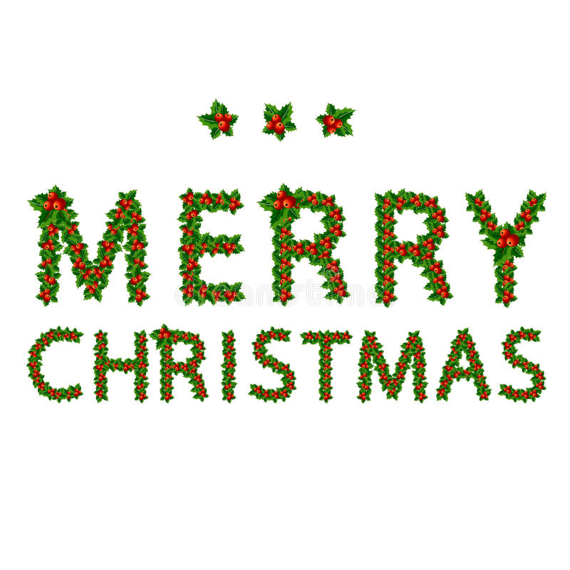 Merry christmas made from holly tree for your stock illustration