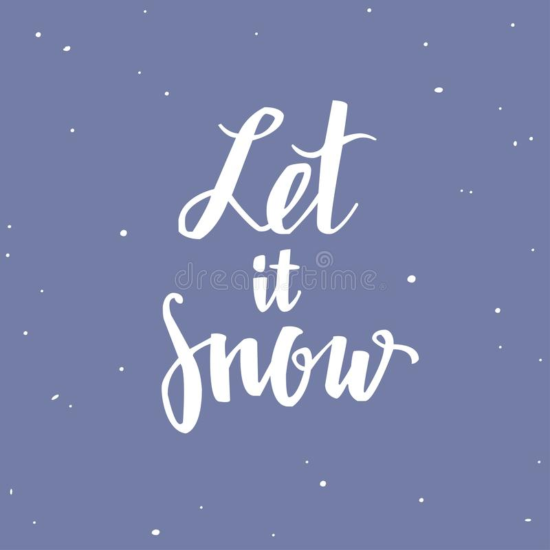 Merry Christmas and New Year words . Vector handwritten Typography poster Lettering Let It snow. Romantic saying vector illustration