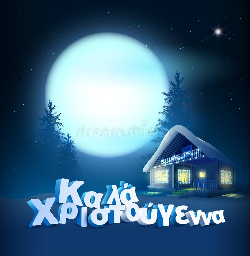 Merry Christmas translation from Greek. Text greeting card. Full moon in night sky and holiday house in forest. Vector illustration vector illustration
