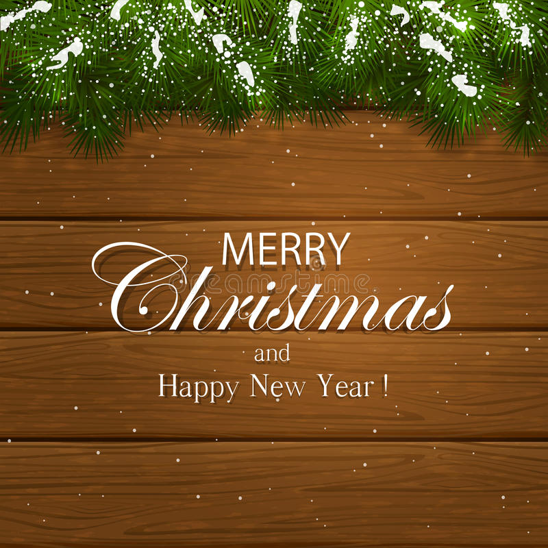 Merry Christmas on wooden background with fir tree branches and. Inscription Merry Christmas and Happy New Year with decorative spruce branches and snow on a royalty free illustration