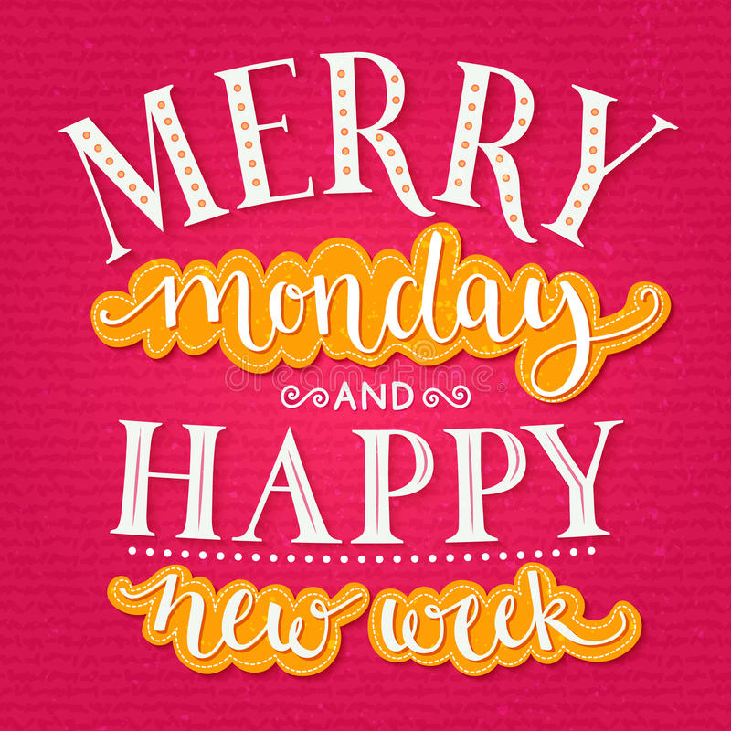 Free Merry Monday And Happy New Week. Inspirational Stock Photos - 62518063