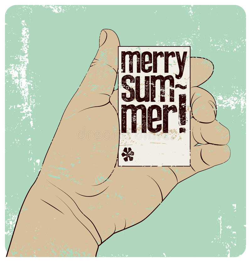 Merry Summer! Summer Time typographic vintage style grunge poster. Hand holds a business card. Retro vector illustration. vector illustration