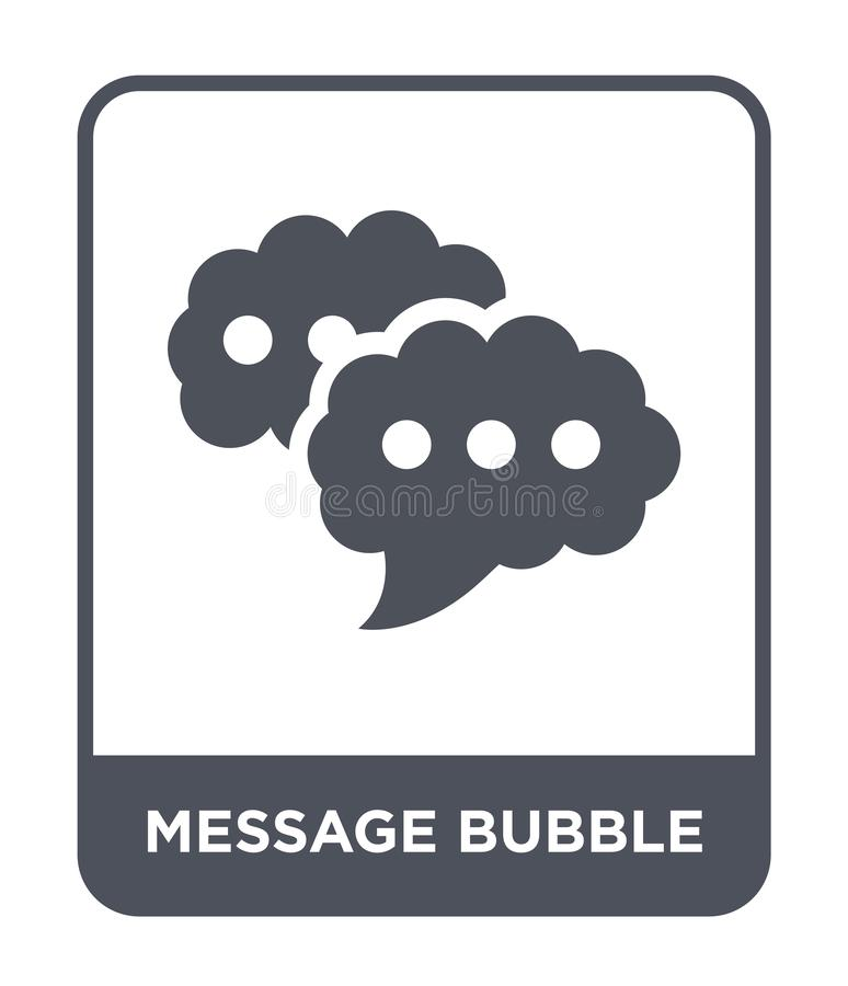 message bubble icon in trendy design style. message bubble icon isolated on white background. message bubble vector icon simple vector illustration