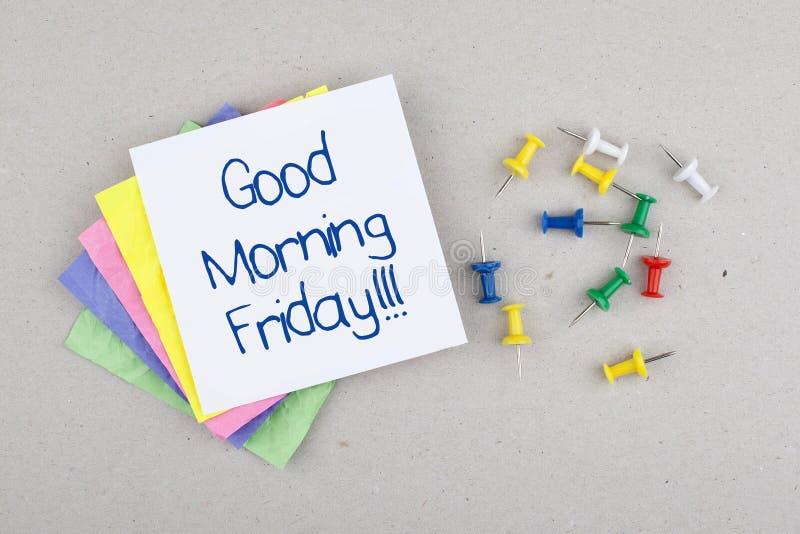 Message de note de vendredi bonjour/jour passé de la semaine image libre de droits