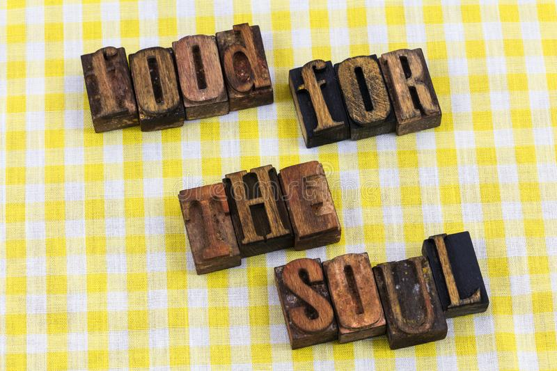 Food for the soul letterpress message. Message food for the soul health healthy message letterpress letters diet religious inspiration stock photography
