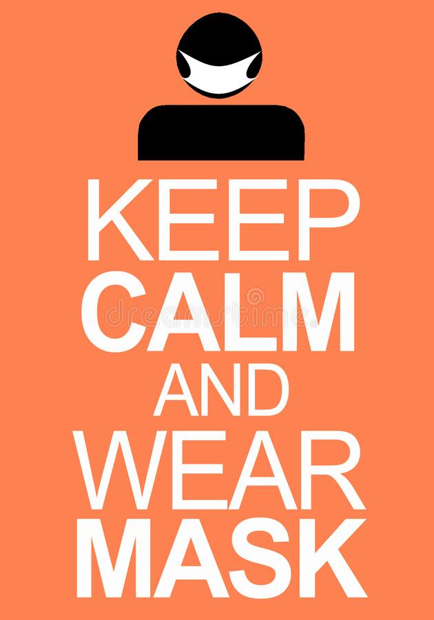 Free Message Keep Calm And Wear Mask To Prevent Covid 19 In Orange Colour Stock Photography - 192715092