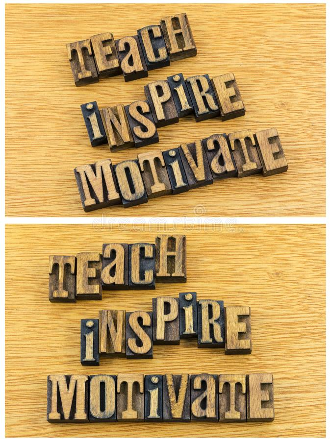 Teach inspire motivate letterpress. Message teach inspire motivate letterpress letters wood block words inspirational encourage teaching learning giving stock image