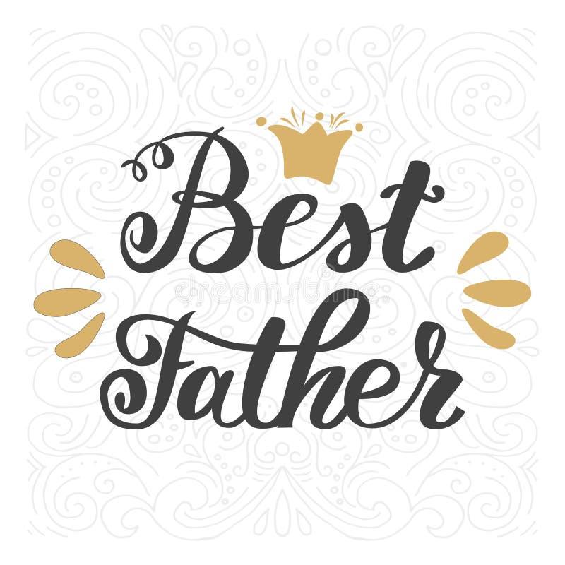 Mest bra fader Lycklig faders bokstäver för hand för inskrift för hälsning för dag royaltyfri illustrationer