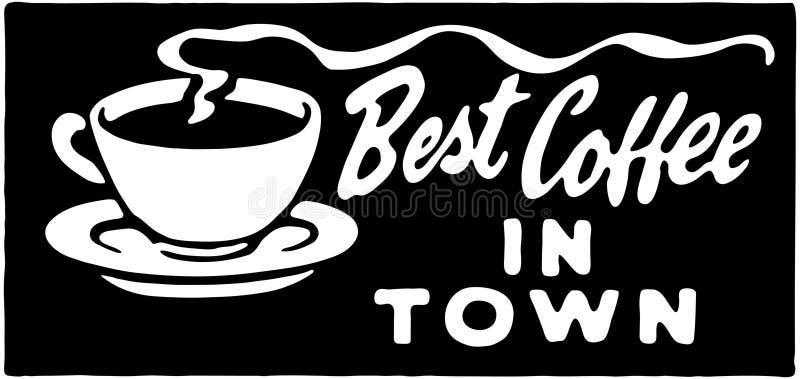 Mest bra kaffe i stad 3 stock illustrationer