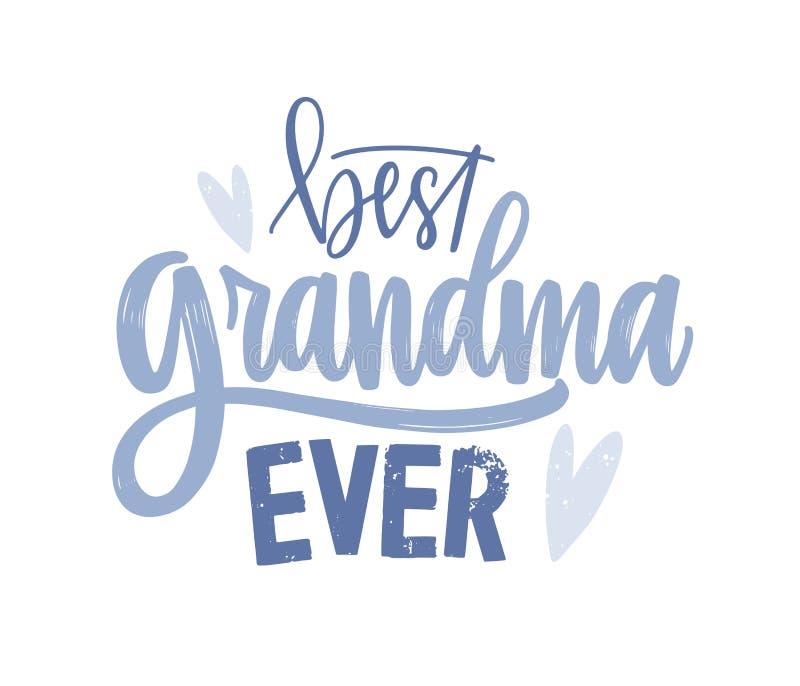 Mest bra märka för mormor som någonsin är handskrivet med den kursiva dekorativa stilsorten Skriftligt ferietextmeddelande eller  stock illustrationer