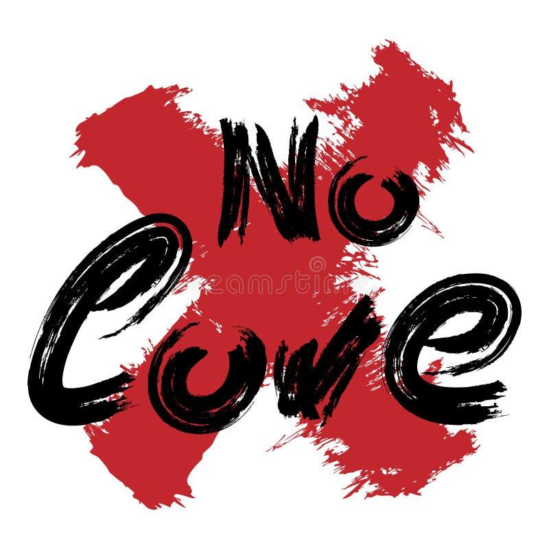 Met de hand geschreven tekst Geen Liefde en kruis dat met een ruwe borstel wordt getrokken Schets, waterverf, graffiti, grunge, v vector illustratie