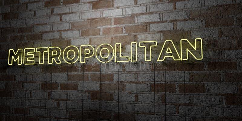 METROPOLITANO - Insegna al neon d'ardore sulla parete del lavoro in pietra - 3D ha reso l'illustrazione di riserva libera della s illustrazione vettoriale