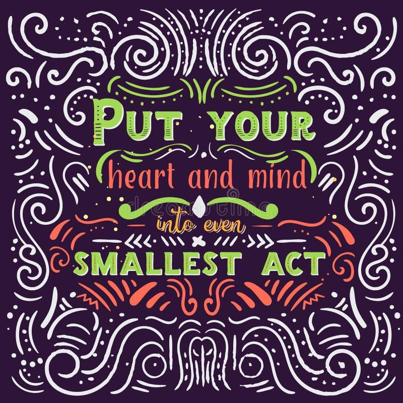 Metta il vostri cuore, mente ed anima anche nella vostra citazione ispiratrice di più piccoli atti Carta di motivazione Manifesto royalty illustrazione gratis