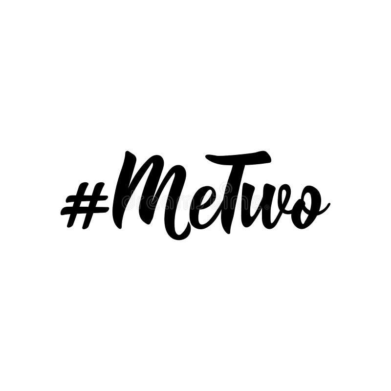 Metwo lettering Ilustração do vetor da caligrafia Projeto perfeito para cartões, cartazes, t-shirt, bandeiras, convite da cópia ilustração do vetor