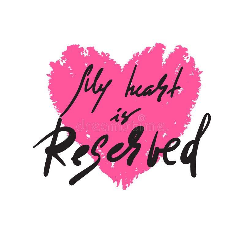 Meu coração é reservado - simples inspire e citações inspiradores Rotulação bonita tirada mão Cópia para o cartaz inspirado, t-sh ilustração royalty free