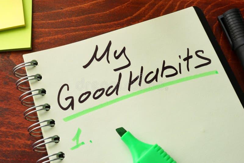 Meus bons hábitos escritos em um bloco de notas imagem de stock royalty free