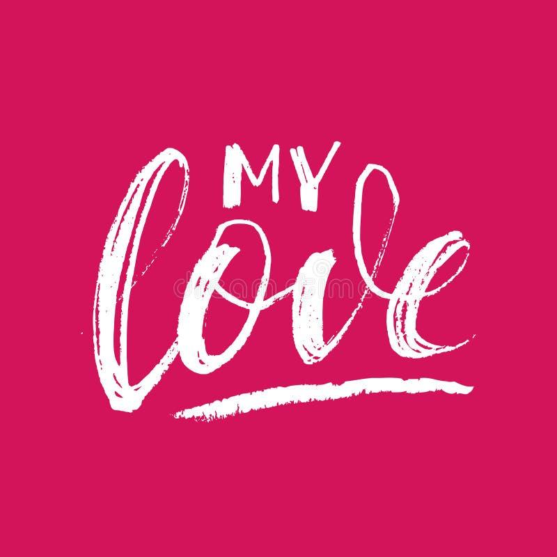 Meus cartões do amor para o dia de Valentim Rotulação tirada mão da escova Texto da ilustração do vetor ilustração stock