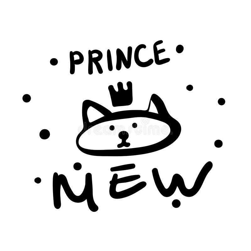 Mew王子 与题字、冠和小点的单色海报 黑白宠物 在冠的可笑的小猫印刷品孩子衣裳的 库存例证
