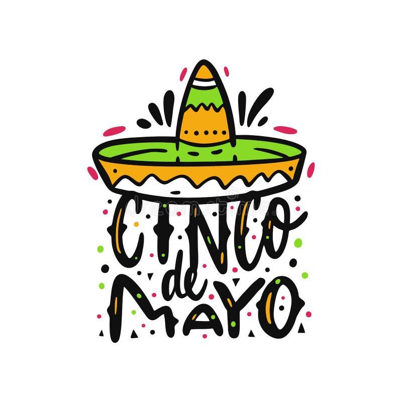 Mexicaanse vakantie Cinco de Mayo Sambreroillustratie Hand het getrokken vector van letters voorzien Ge?soleerdj op witte achterg vector illustratie