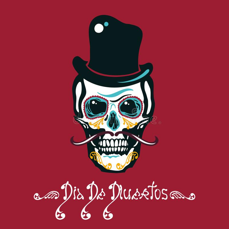 Mexican Day of the Dead. Dia De Los Muertos. Poster with sugar a human head in a hat with a mustache. Lettering. stock illustration