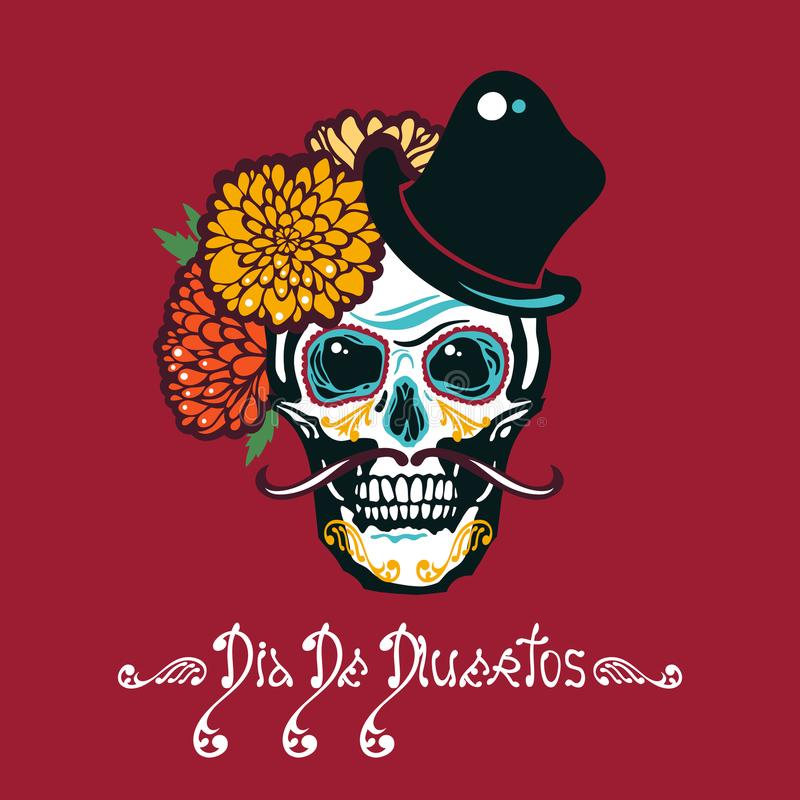Mexican Day of the Dead. Dia De Los Muertos. Poster with sugar a human head in a hat with a mustache. Lettering. Vector illustration royalty free illustration
