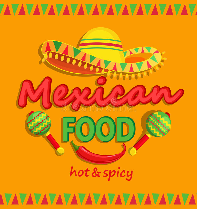 Mexican food flyer with traditional spicy. Mexican food flyer with traditional spicy , maracas and sombrero vector illustration vector illustration