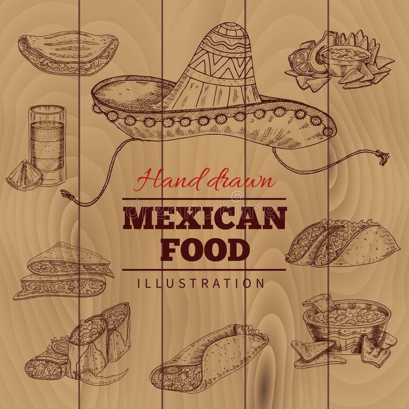 Mexican Food Hand Drawn Illustration. Mexican food including tequila nacho taco and national hat on wooden planks background hand drawn vector illustration stock illustration