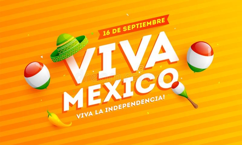 Mexican translation of the inscription: 16 September Viva Mexico Independence Day. Mexican translation of the inscription: 16 September Viva Mexico Independence vector illustration