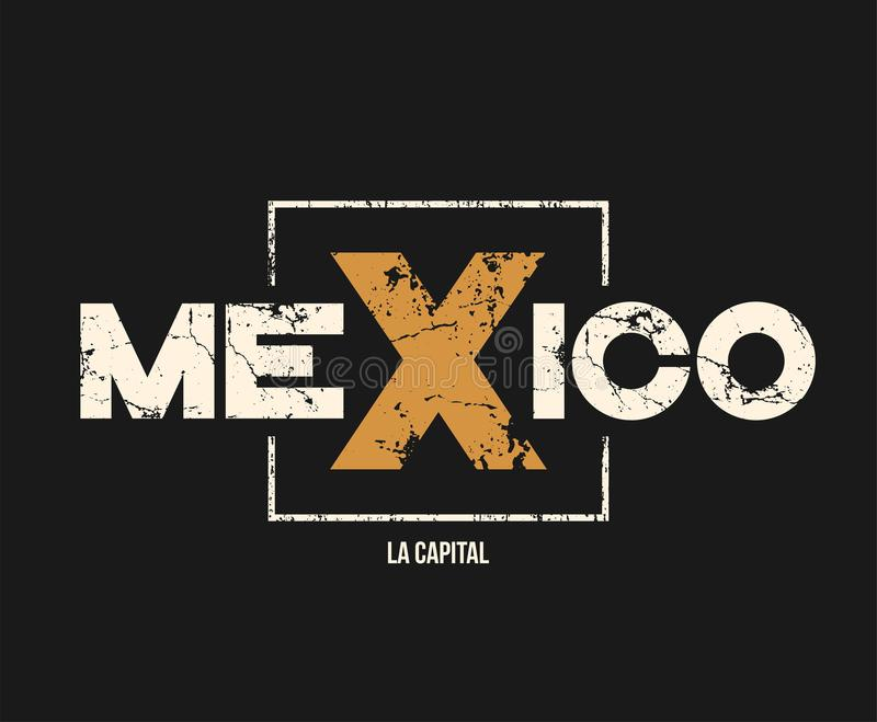 Mexico la capital t-shirt and apparel design with grunge effect. stock illustration