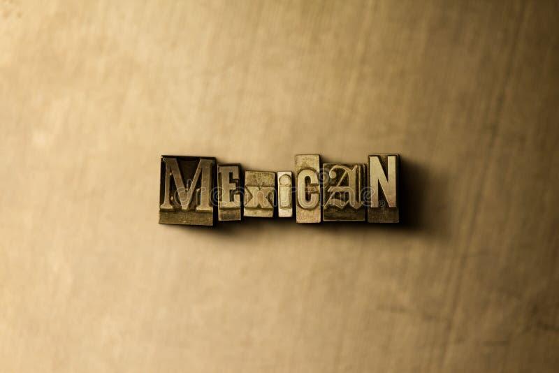 MEXIKANISCH - Nahaufnahme der grungy Weinlese setzte Wort auf Metallhintergrund stock abbildung