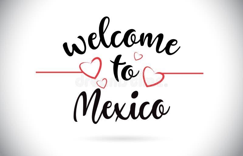 Mexiko-Willkommen zum Mitteilungs-Vektor-Text mit roten Liebes-Herzen Illus lizenzfreie abbildung