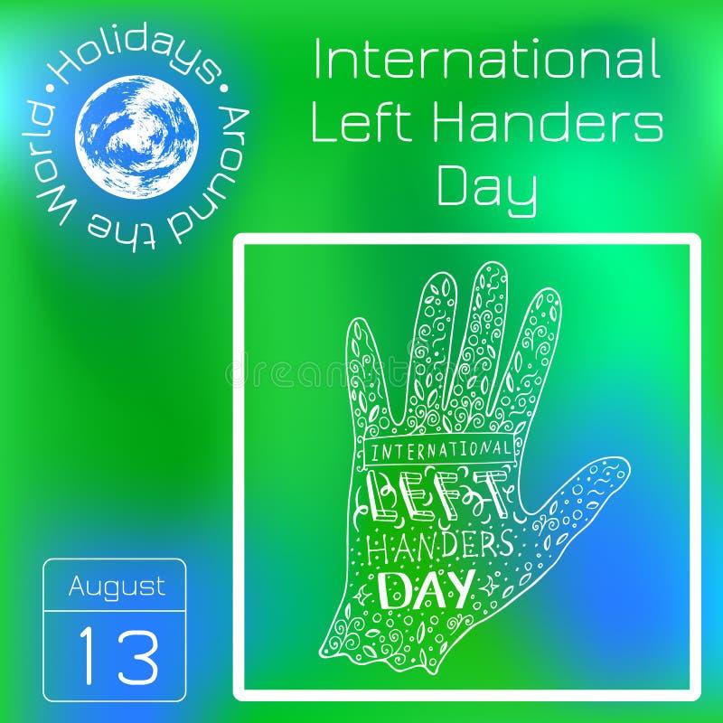 Międzynarodowy Lewy Handers dzień 13 ręki Sierpniowy literowanie z imieniem wydarzenie Sylwetka lewa ręka, doodle serifs ilustracji