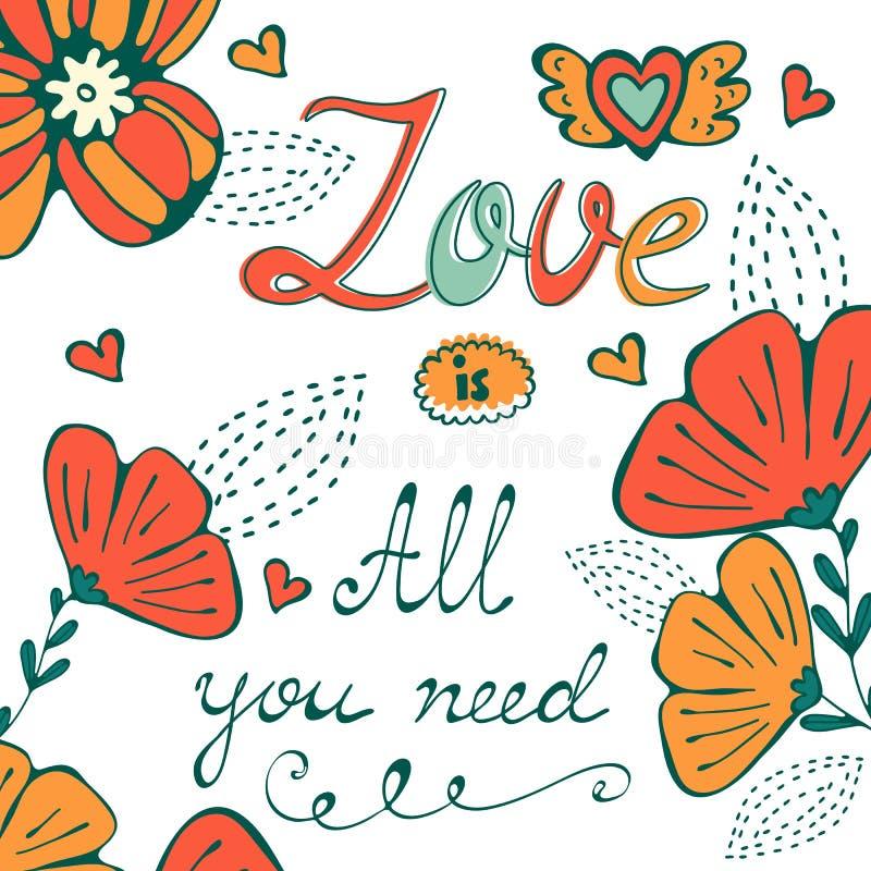 Miłość jest wszystko ty potrzebujesz pojęcie kartę z kwiecistym tłem i wręczasz pisać typografię royalty ilustracja